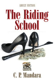 The Riding School by C. P. Mandara