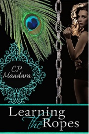 Learning the Ropes by C. P. Mandara