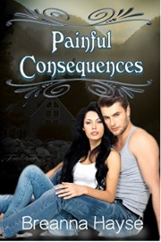 Painful Consequences by Breanna Hayse