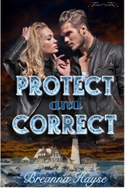 Protect And Correct by Breanna Hayse