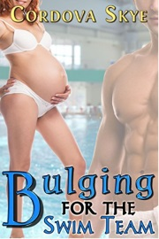 Bulging For The Swim Team: Bulging For Him Book 3 by Cordova Skye