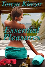 Essential Pleasures by Tonya Kinzer