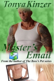 Master's Email  by Tonya Kinzer