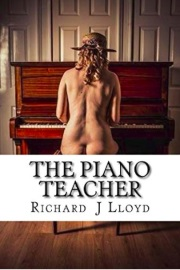 The Piano Teacher by Richard J Lloyd