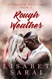 Rough Weather by Lisabet Sarai