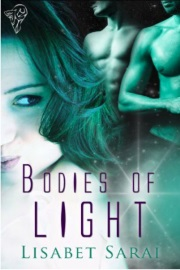 Bodies Of Light by Lisabet Sarai