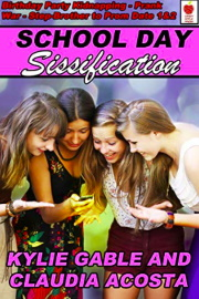 School Day Sissification by Kylie Gable