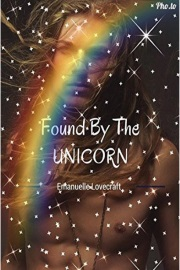 Found By The UNICORN by Emanuelle Lovecraft