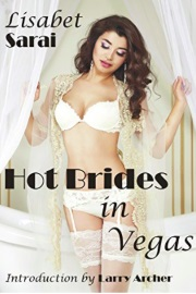 Hot Brides In Vegas by Lisabet Sarai