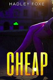 Cheap by Hadley Foxe