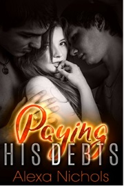 Paying His Debts by Alexa Nichols
