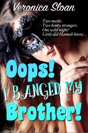 Oops! I Banged My Brother! by Veronica Sloan