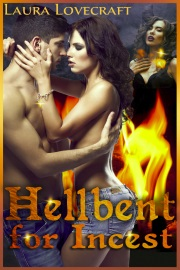 Hellbent For Incest by Laura Lovecraft