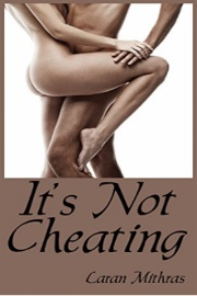 It's Not Cheating by Laran Mithras