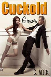 Cuckold Games by C. Allen