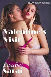 Valentine's Visit: Four-way Friend Swap - Vegas Babes Book 4 by Lisabet Sarai