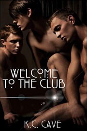 Welcome To The Club by K.C. Cave