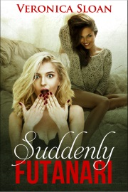 Suddenly Futanari by Veronica Sloan