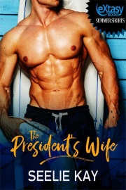 The President's Wife  by Seelie Kay