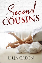 Second Cousins  by Lilja Caden