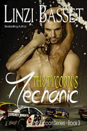 The Tycoon's Mechanic: The Tycoon Series Book 3 by Linzi Basset