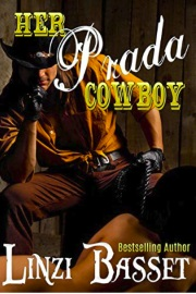 Her Prada Cowboy: The McCulloch County Series Book 1 by Linzi Basset