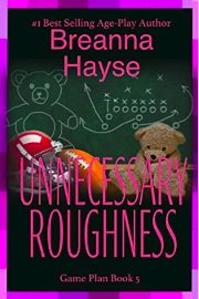 Unnecessary Roughness: Game Plan Book 5 by Breanna Hayse