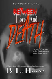 Between Love And Death  by Breanna Hayse