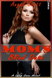 Mom's Blind Date by Angel Scott