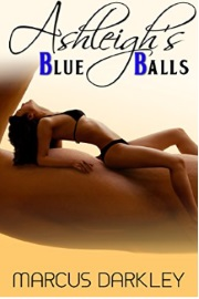 Ashleigh's Blue Balls by Marcus Darkley