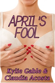 April's Fool by Kylie Gable