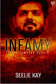 Infamy: Feisty Lawyers Book 2 by Seelie Kay