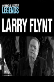 Larry Flynt - The Mind Of A Leader Legends by Larry Flynt
