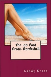 The 100 Foot Erotic Bombshell by Candy Kross