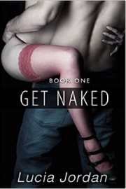 Get Naked by Lucia Jordan