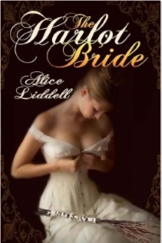 The Harlot Bride by Alice Liddell