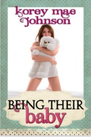 Being Their Baby by Korey Mae Johnson