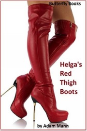 Helga's Red Thigh Boots by Adam Mann