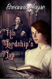 His Lordship's Lap by Breanna Hayse