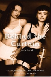 Behind The Curtain  by Primula Bond
