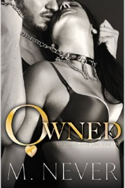OWNED: Decadence After Dark Book 1 by M. Never