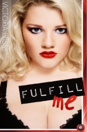 Fulfill Me by Victoria Blisse