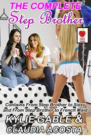 The Complete Step Brother by Kylie Gable