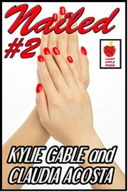 Nailed #2 The Power Of Red by Kylie Gable