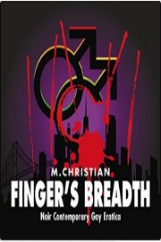 Finger's Breadth by M. Christian