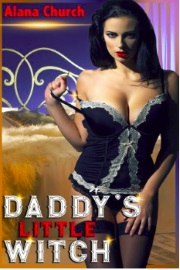 Daddy's Little Witch by Alana Church