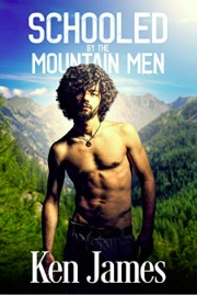 Schooled By The Mountain Men: (Mountain Men 2) by Ken James