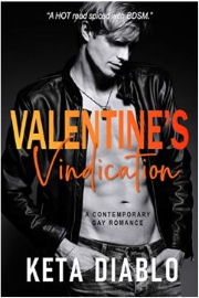 Valentine's Vindication: A Contemporary Gay Romance by Keta Diablo