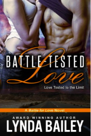 BATTLE-TESTED LOVE: Battle For Love Book 2 by Lynda Bailey