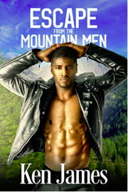 Escape From The Mountain Men: Mountain Men 8 by Ken James